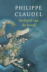 Archipel van de hond | Philippe Claudel |