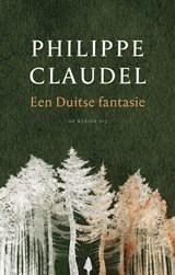 Een Duitse fantasie   Philippe Claudel  