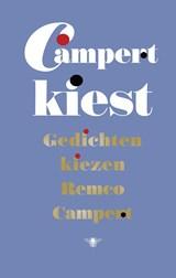 Campert kiest | Remco Campert |