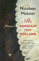 De advocaat van Holland   Nicolaas Matsier  