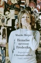Hemelse mevrouw Frederike   Maaike Meijer  