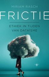 Frictie   Miriam Rasch  
