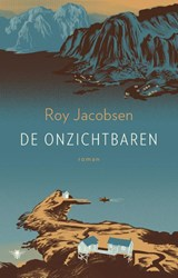 De onzichtbaren | Roy Jacobsen | 9789403196602