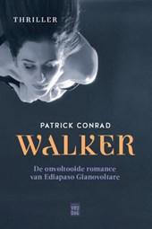 Conrad, Patrick*WALKER. De onvoltooide romance van Ediapaso Gianavoltare
