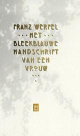 Het bleekblauwe handschrift van een vrouw | Franz Werfel |