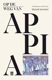 Op de weg van Appia