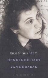 Het denkende hart van de barak   E. Hillesum  