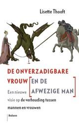 De Onverzadigbare Vrouw (en de Afwezige Man)   Lisette Thooft  