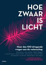 Hoe zwaar is licht | auteur onbekend |