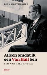 Alleen omdat ik een Van Hall ben | Dirk Wolthekker |