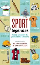 Sportlegendes | Ad van Liempt ; Jan Luitzen |