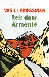 Reis door Armenie | Vasili Grossman |