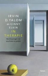 In therapie   Irvin D. Yalom ; Ginny Elkin  