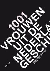 1001 vrouwen uit de Nederlandse geschiedenis | Els Kloek |