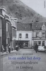 In en onder het dorp | Wiel Kusters |