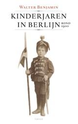 Kinderjaren in Berlijn | Walter Benjamin |