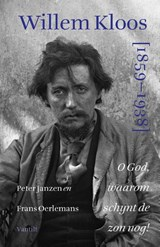 Willem Kloos 1859-1938 | Peter Janzen ; Frans Oerlemans |