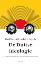 De Duitse ideologie   Karl Marx ; Friedrich Engels  