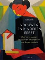 Vrouwen en kinderen eerst | Els Kloek |