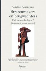 Stratenmakers en brugwachters | Aurelius Augustinus |