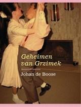Het geheim van Grzimek | Johan de Boose |