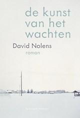 De kunst van het wachten | David Nolens |