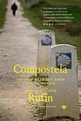 Compostella   Jean-Christophe Rufin  