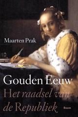Gouden Eeuw | Maarten Prak |