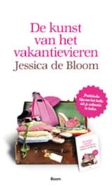 De kunst van het vakantievieren | Jessica de Bloom |