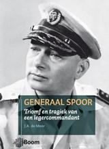 Generaal Spoor | J.A. de Moor |