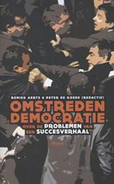 Omstreden democratie | Remieg Aerts ; Peter de Goede |