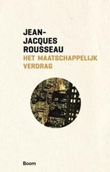 Het maatschappelijk verdrag, of beginselen der staatsinrichting | Jean-Jacques Rousseau |