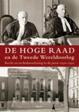 De hoge raad en de tweede wereldoorlog   C.J.H. Jansen ; Derk Venema  