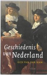 Geschiedenis van Nederland | Gijs van der Ham |