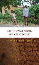 Een hongerbuik is snel gevuld | Niels Posthumus |