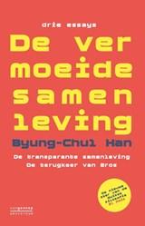De vermoeide samenleving | Byung-Chul Han |