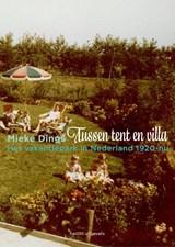Tussen tent en villa | Mieke Dings |