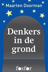 Denkers in de grond | Maarten Doorman |