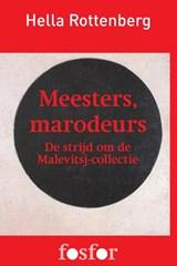 Meesters, marodeurs | Hella Rottenberg |
