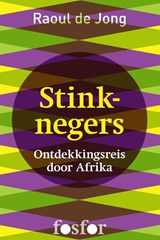 Stinknegers | Raoul de Jong |
