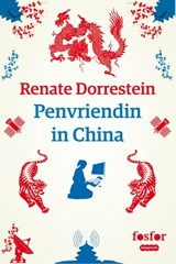Penvriendin in China | Renate Dorrestein |