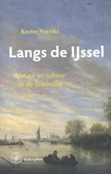 Langs de IJssel | Kester Freriks |