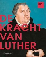 De kracht van Luther | Tanja Kootte |