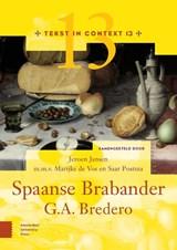 Bredero's Spaanse Brabander | Jeroen Jansen ; Saar Postma ; Marijke de Vos |