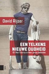 Een telkens nieuwe Oudheid   David Rijser  