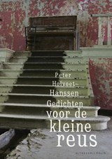 Gedichten voor de kleine reus | Holvoet-Hanssen Peter |