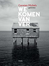 We komen van ver | Carmien Michels |
