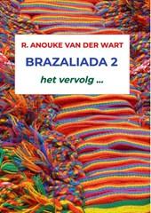 Brazaliada 2