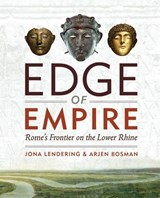 Edge of empire | Jona Lendering ; Arjen Bosman |