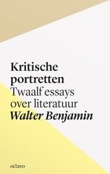 Kritische portretten | Walter Benjamin |